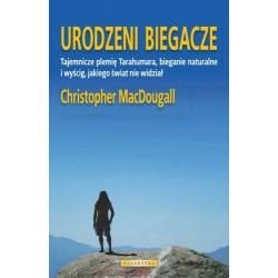 Urodzenie Biegacze - Christopher McDougall
